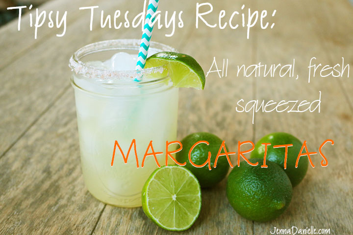 Tipsy Tuesdays: All Natural Margarita Recipe